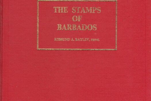 The Stamps Of Barbados Volume 1